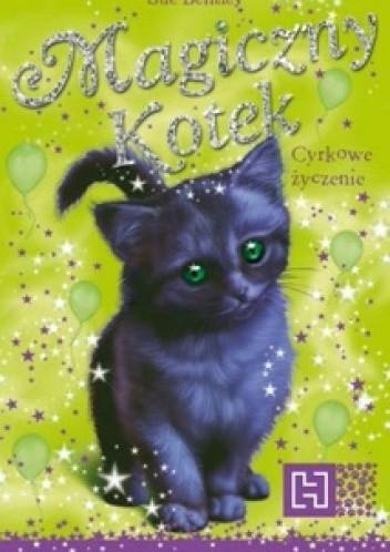 Okładka książki Magiczny Kotek. Cyrkowe życzenie