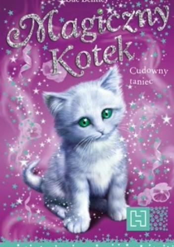 Okładka książki Magiczny Kotek. Cudowny taniec