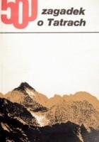 500 Zagadek o Tatrach