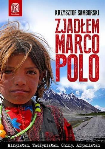 Okładka książki Zjadłem Marco Polo