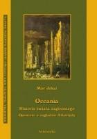 Oceania. Historia świata zaginionego opowieść o zagładzie Atlantydy