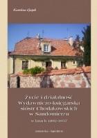 Życie i działalność wydawniczo-księgarska sióstr Chodakowskich w Sandomierzu w latach 1892-1957