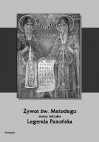 Żywot św. Metodego znany też jako Legenda Panońska