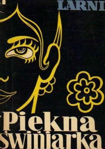 Okładka książki Piękna świniarka, czyli wspomnienia radcy handlowego Minny Karlsson-Kananen