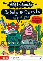 Roboty i Goryle na pustyni