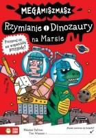 Rzymianie i Dinozaury na Marsie