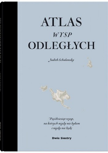 Okładka książki Atlas wysp odległych