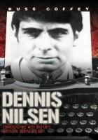 Dennis Nilsen - Conversations with Britain's most evil serial killer