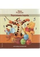 Kubuś i Przyjaciele. Tygrysiasta kapela