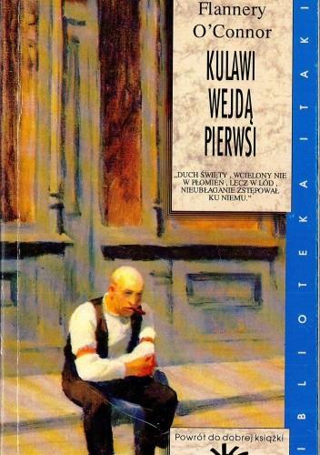 Okładka książki Kulawi wejdą pierwsi i inne opowiadania