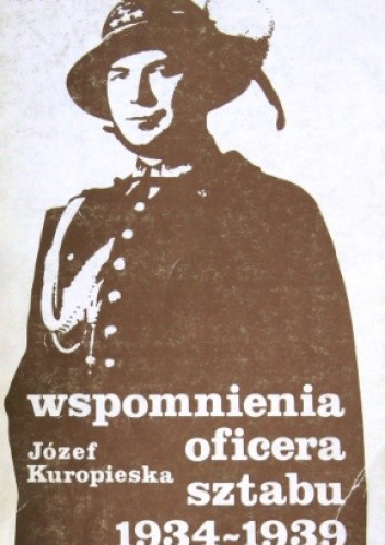 Okładka książki Wspomnienia oficera sztabu 1934 - 1939