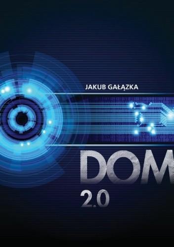 Okładka książki Dom 2.0