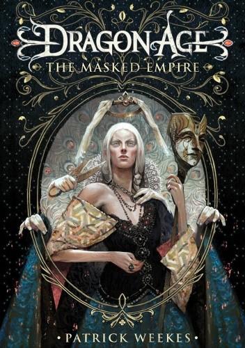 Okładka książki Dragon Age: The Masked Empire