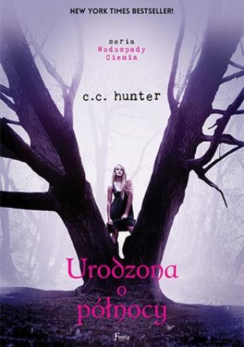 Urodzona o północy - C.C. Hunter