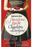 Smaczne życie Charlotte Lavigne. Tom 1. Pieprz kajeński i pouding chômeur