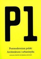 P1. Postmodernizm polski. Architektura i urbanistyka