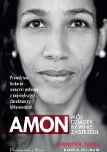 Okładka książki Amon. Mój dziadek by mnie zastrzelił