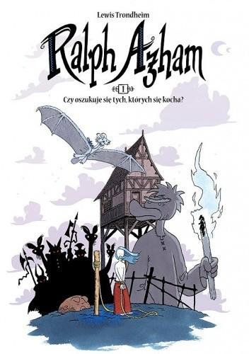 Okładka książki Ralph Azham, tom 1: Czy oszukuje się tych, których się kocha?