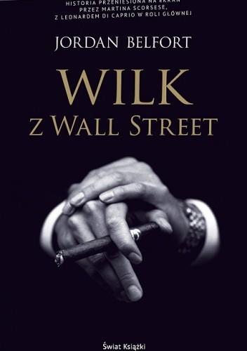 Okładka książki Wilk z Wall Street