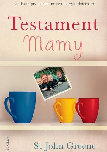 Okładka książki Testament Mamy