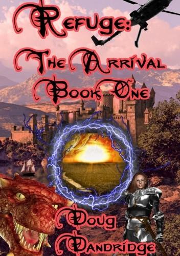 Okładka książki Refuge: The Arrival: Book 1