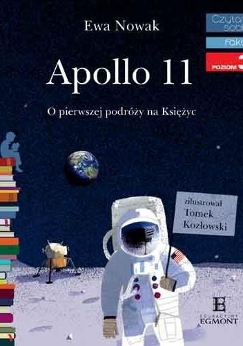 Okładka książki Apollo 11. O pierwszym lądowaniu na Księżycu