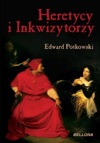 Okładka książki Heretycy i Inkwizytorzy