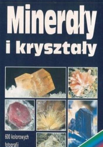 Okładka książki Minerały i kryształy. Encyklopedia kieszonkowa