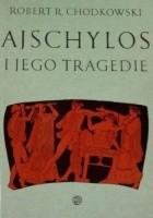 Ajschylos i jego tragedie