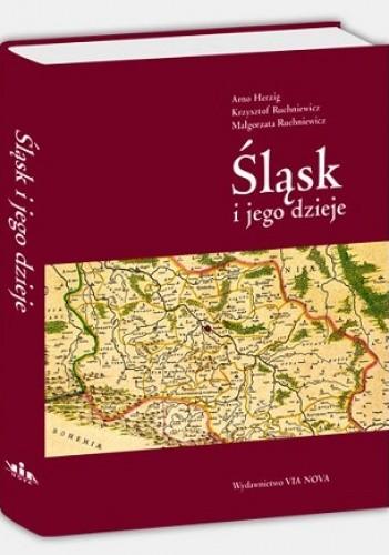 Okładka książki Śląsk i jego dzieje