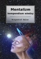 Mentalizm - kompendium wiedzy