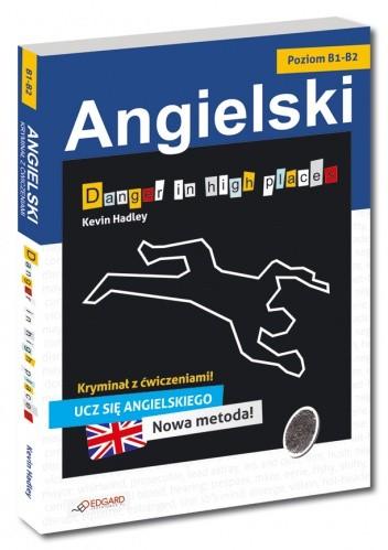 Okładka książki Danger in High Places. Poziom B1-B2