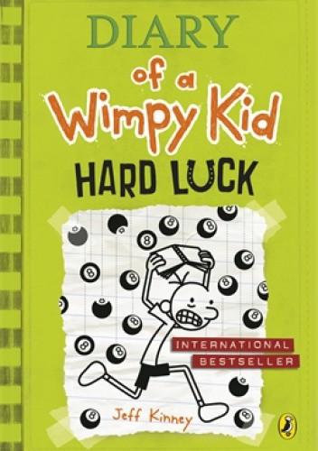 Okładka książki Diary of a Wimpy Kid: Hard Luck