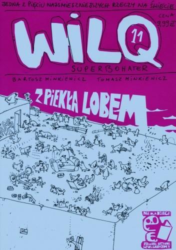 Okładka książki Wilq Superbohater: Z piekła lobem