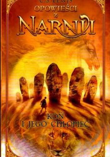 Okładka książki Opowieści z Narnii. Koń i jego chłopiec