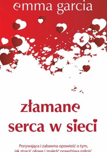 Okładka książki Złamane serca w sieci