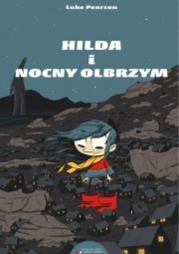 Okładka książki Hilda i Nocny Olbrzym