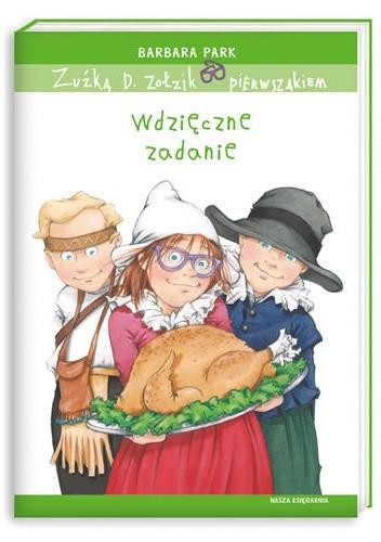 Okładka książki Zuźka D. Zołzik pierwszakiem. Wdzięczne zadanie