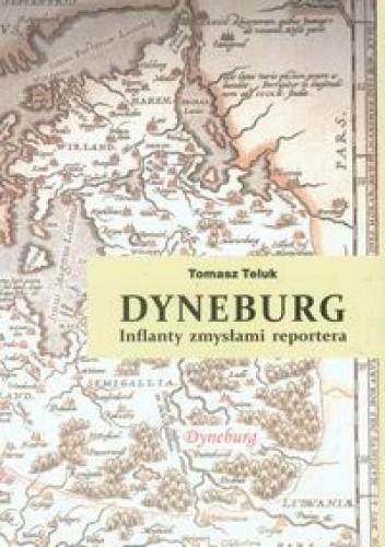 Okładka książki Dyneburg. Inflanty zmysłami reportera
