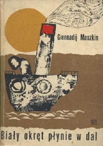 Okładka książki Biały okręt płynie w dal