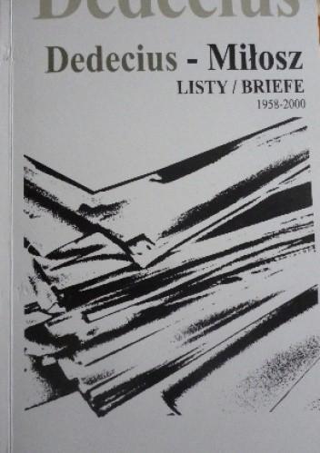 Okładka książki Dedecius - Miłosz: LISTY/BRIEFE (1958-2000)