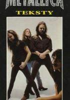 Metallica. Teksty/Przekłady