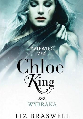 Okładka książki Dziewięć żyć Chloe King. Wybrana