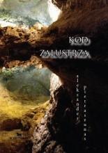 Kod Zalustrza - Aleksander Pietraszunas