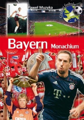 Okładka książki Bayern Monachium