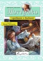 Martynka i spotkanie z duchami