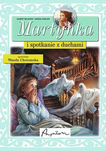 Okładka książki Martynka i spotkanie z duchami