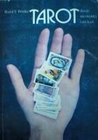 Tarot. Dzieje Niezwykłej Talii Kart