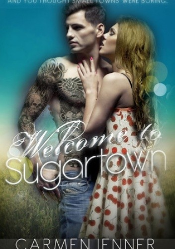 Carmen Jenner - Sugartown 01 - Welcome to the Sugartown