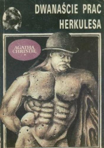 Okładka książki Dwanaście prac Herkulesa